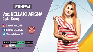 Nella Kharisma - Istimewa (Official Music Video)