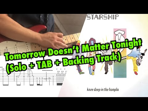 Starship - Tomorrow Doesn't Matter Tonight (Solo + TAB + Backing Track)
