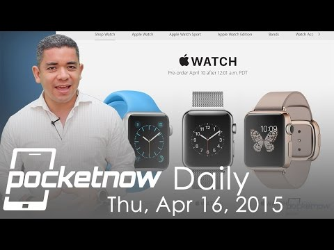 Apple Watch sells millions, Sony Xperia Z4 leaks, iPhone 7 materials & more – Pocketnow Daily