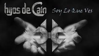 Soy Lo Que Ves, primer tema del nuevo álbum de Hijos De Caín