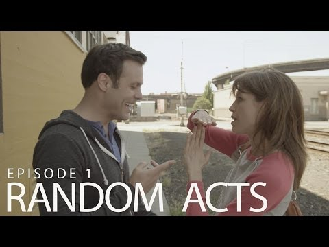 Random Acts: The Series - Episode 1