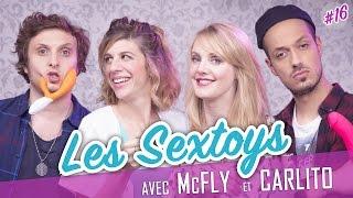 Video Les Sextoys (feat. McFLY et CARLITO ) - Parlons peu... MP3, 3GP, MP4, WEBM, AVI, FLV November 2017