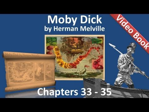 Chapter 033-035 - Moby Dick by Herman Melville (видео)