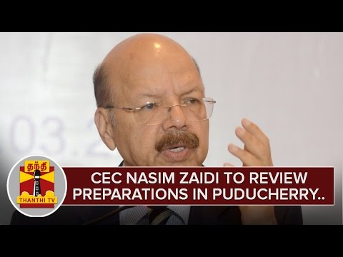 Nasim-Zaidi-to-review-preparations-in-Puducherry-ahead-of-Elections-Thanthi-TV