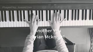 Brian Mcknight -Another you (full ver.) played by. Jueun Lim