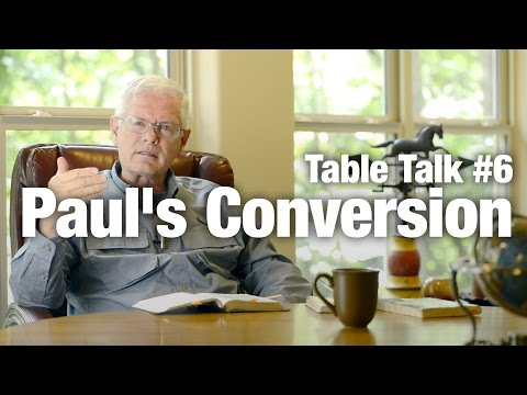 Table Talk #6 Paul's Conversion