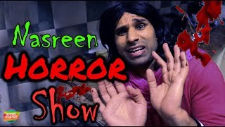 Nasreen Horror Show | Rahim Pardesi