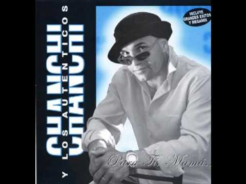 Chanchi Y Los Autenticos-Exitos Enganchados