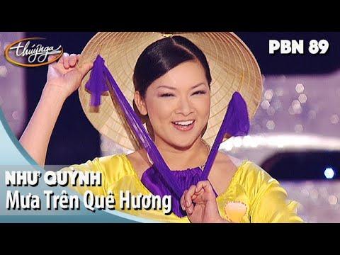 PBN 89 | Như Quỳnh - Mưa Trên Quê Hương - Thời lượng: 5 phút và 27 giây.
