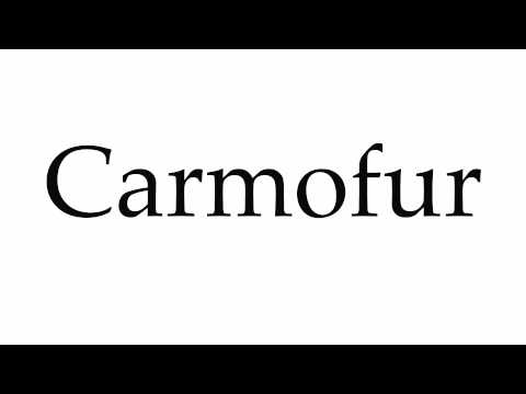 How to Pronounce Carmofur