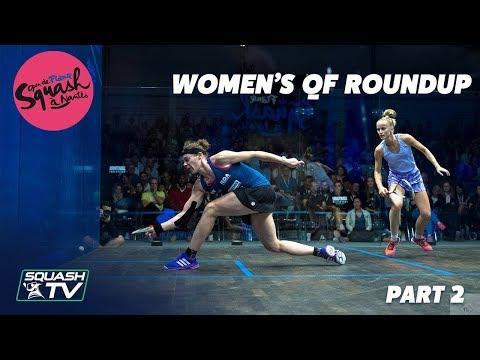 Squash: Open de France - Nantes 2019 - Women's QF Roundup Pt.2