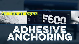 Adhesive Anchoring | At The AF Desk