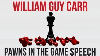 William Guy Carr – Pawns in the Game