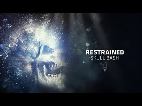 Restrained - Skull Bash
