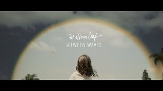 The Album Leaf videoklipp Between Waves