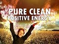 Extremely Powerful Positive Energy - Raise Good Vibrations - Piano Music