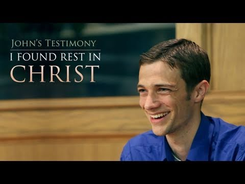 I Found Rest in Christ, John's Testimony