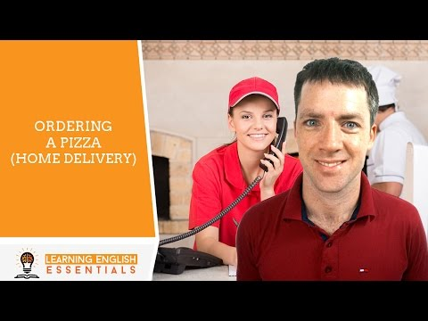Order a home delivered pizza using this simple English conversation