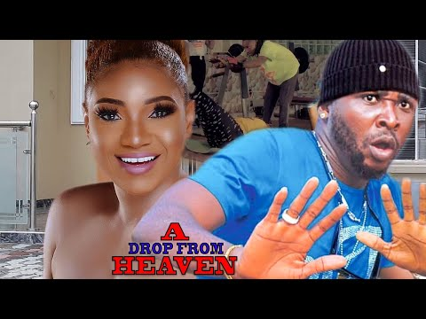 A Drop From Heaven (Full Movie) - New Movie| 2018 Latest Nigerian Nollywood Movie