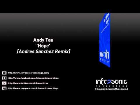 Andy Tau - Hope (Andres Sanchez Remix)