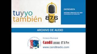 ENTREVISTA ANTONIO SÁNCHEZ DE AMO - RECORTES JUNTA DE ANDALUCIA - CANDIL RADIO