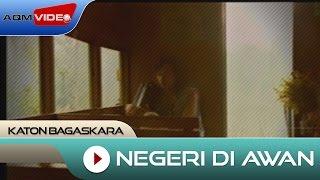 Katon Bagaskara - Negeri Di Awan   Official Video Video