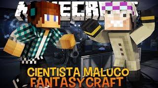 Cientista Maluco e Pigman Amigo !! #08 FantasyCraft - Minecraft