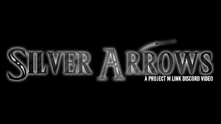 Silver Arrows: A PM Link Discord Combo Video