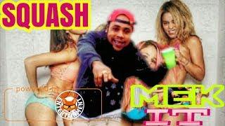 Download Lagu Squash - Mek It Shake - November 2017 Mp3