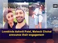 Lovebirds Ashmit Patel, Maheck Chahal announce their engagement - Bollywood News