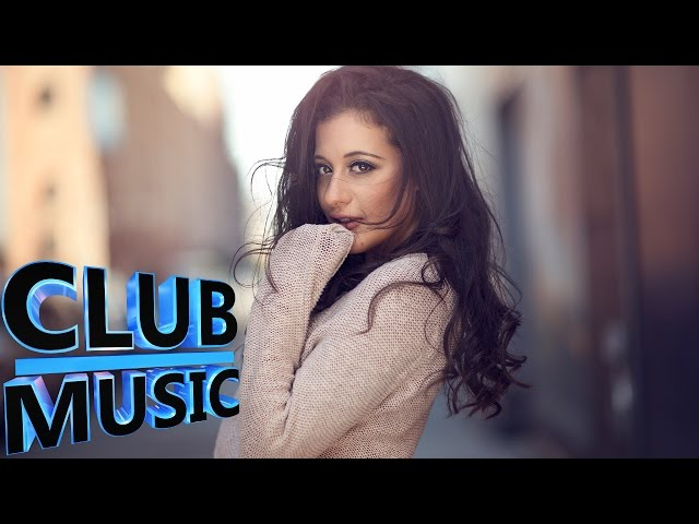 New Best Club Dance House Music Megamix 2015 Club