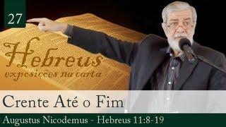 Crente Até O Fim - Augustus Nicodemus