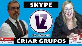 Criar grupos no Skype - SKYPE - Cursos Gratuitos Vaz e Zapparolli
