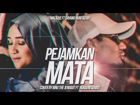 Malique - Pejamkan Mata (Ft Dayang Nurfaizah) Cover by Ibnu The Jenggot & Nuraeni Sehati