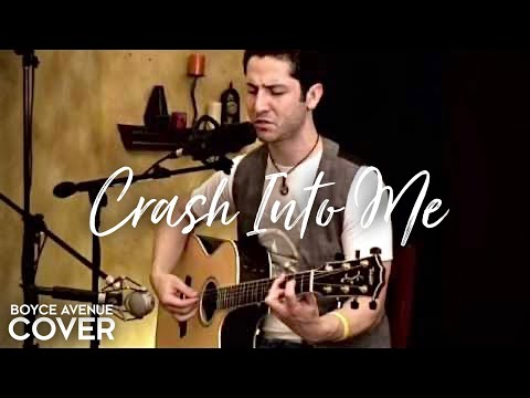 Dave Matthews Band - Crash Into Me (Boyce Avenue Acoustic Cover) On Spotify & Apple