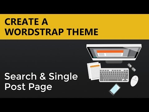 Wordpress Theme Tutorials | Wordstrap Theme - Search and Single Post Page