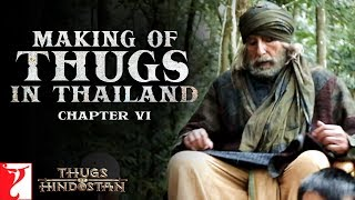 Video Thugs in Thailand | Making of Thugs Of Hindostan | Chapter 6 | Amitabh Bachchan | Aamir Khan MP3, 3GP, MP4, WEBM, AVI, FLV Desember 2018