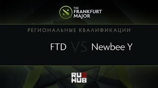 FTD vs Newbee.Y, game 1