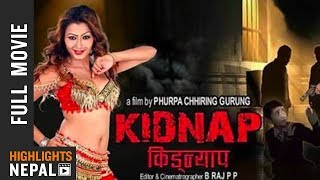 Video New Nepali Full Movie 2017 | KIDNAP | Ft. Prabal Shivakoti, Tulsi Ram Subedi,  Bhim Gurung MP3, 3GP, MP4, WEBM, AVI, FLV April 2018