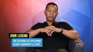 John Legend on Creating 'Darkness & Light'