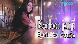 Download lagu Syahiba Saufa Korban Janji Mp3