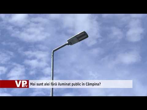 Mai sunt alei fără iluminat public în Câmpina?