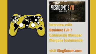 Resident Evil 7 Exclusive : Interview with Morgane Toulemonde | MagGamer.com