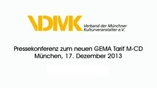 GEMA Tarif M-CD | Pressekonferenz Des VdMK | Di, 17.12.2013