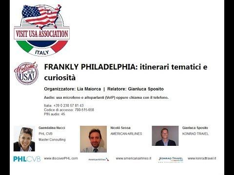 Video FRANKLY PHILADELPHIA  itinerari tematici e curiosità (8-11-2018)