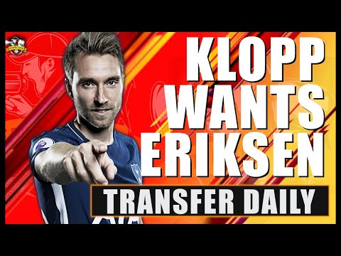 Liverpool Want Christian Eriksen! The New Anthony Martial! Transfer Daily
