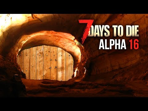 SECRET CAVE ENTRANCE ★ 7 Days To Die (Alpha 16, Ep.31)
