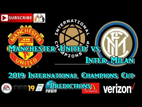 Manchester United Vs  Inter Milan | International Champions Cup 2019-20 | Predictions FIFA 19