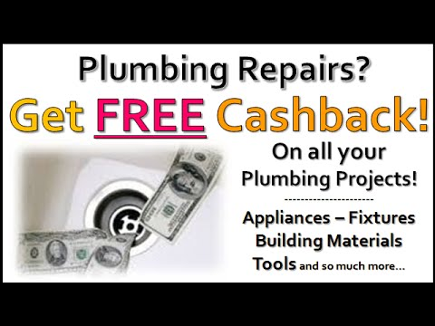 Plumbing Repairs – Get FREE Cashback on all your Plumbing Projects, Tools & Fixtures!