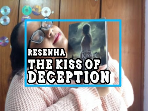 RESENHA: THE KISS OF DECEPTION - MARY E. PEARSON | BALÕES LITER�RIOS ?